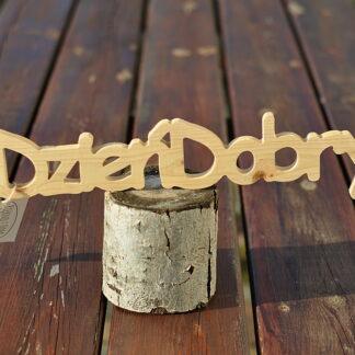 drewniany napis dzień dobry