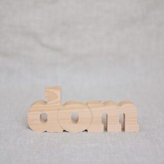 drewniany napis dom